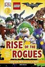 DK Reader Level 2: The LEGO (R) BATMAN MOVIE Rise of the Rogues by Beth Davies (Hardback, 2017)