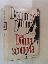 UNA DONNA SCOMODA Dominick Dunne Longanesi La Gaja Scienza 332 1991 romanzo di