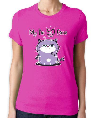 My I/'m 50 Birthday Face Funny 50th Birthday Present Women/'s T-Shirt