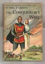 THE CONQUEROR'S WIFE by NOEL B. GERSON 1957 FIRST EDITION W/DJ 1st PRINT