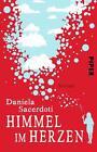 Himmel im Herzen von Daniela Sacerdoti (2016, Taschenbuch)