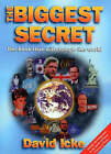 The Biggest Secret: The Book That Will Change the World by David Icke (Paperback, 1999)