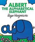 Albert the Alphabetical Elephant by Roger Hargreaves (Paperback, 2016)