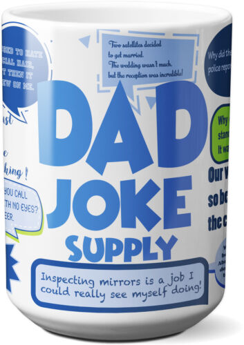 15 Oz Funny Coffee Mug Dad Joke Supply Best as Gift for Father/'s Day