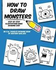 How to Draw Monsters: Step-By-Step Illustrations Make Drawing Easy by Heather Wallace (Paperback / softback, 2013)
