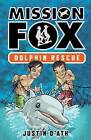 Dolphin Rescue by Justin D'Ath (Paperback, 2011)