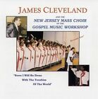 Soon I Will Be Done (With the New Jersey Mass Choir) by Rev. James Cleveland & The New Jersey Mass Choir/New Jersey Mass Choir of the GMWA/James Cleveland (CD, Mar-2004, Savoy Gospel)