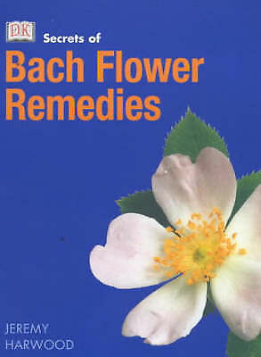 1 of 1 - Bach Flower Remedies (Secrets of...) by Harwood, Jeremy Paperback Book
