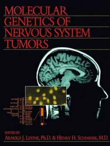 Molecular Genetics of Nervous System Tumors, Arnold J. Levine, Good Book