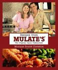Recipes from Mulate's by Monique B. Christina (2006, Hardcover)