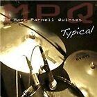 Marc Parnell Quintet - Typical (2013)