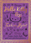 Hello Kitty: Fashion Stylist by HarperCollins Publishers (Paperback, 2013)