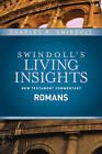 Insights on Romans by Dr Charles R Swindoll (Hardback, 2015)