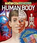Science Explorers Human Body by Arcturus Publishing (Hardback, 2015)
