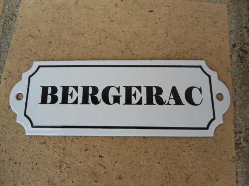 EN FRANCE PLAQUE DE CAVE VIN EMAILLEE bergerac EMAIL VERITABLE 800°C NEUVE FABR