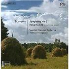 Franz Schubert - Schubert: Symphony No. 6; Rosamunde (Incidental Music, 2013)