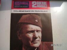 **a Historia Magazine n°352 Tito : Résistence en Yougoslavie