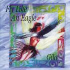 Fly Like an Eagle von Gila (2000)