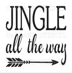 Details about Christmas/Winter STENCIL*Jingle all the way*12x12 for Holiday  Sign Canvas Fabric