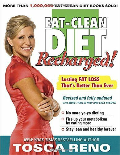 1 of 1 - The Eat-Clean Diet Recharged: Lasting Fat Loss That'... by Tosca Reno 1552100677