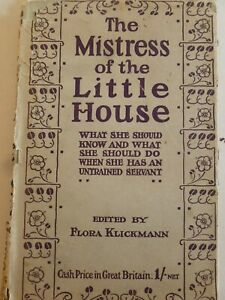 THE-MISTRESS-OF-THE-LITTLE-HOUSE-edited-by-FLORA-KLICKMANN-1918-Domestic-Matters