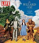 Life the Wizard of Oz: 75 Years Along the Yellow Brick Road by The Editors of Life (Hardback)