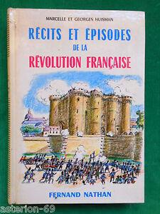 Copieux Recits Et Episodes De La Revolution Francaise M & G. Huisman F.nathan
