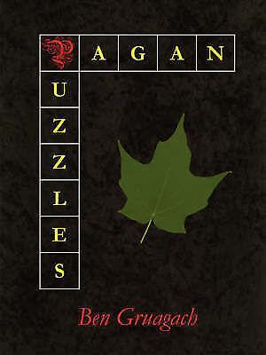 Pagan Puzzles by Ben Gruagach (Paperback, 2007)