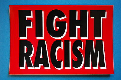 S186 Anti Racism FIGHT RACISM Rock Sticker Decal