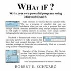 What If? by Robert E. Schwarz 9781463421021 Paperback 2011