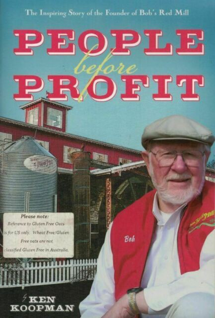 """People Before Profit"" (Bob Moore's Red Mill) SIGNED by Bob, by Ken Koopman"