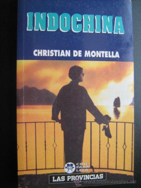 s l1600 - LIBRO INDOCHINA -Christian de Montella