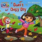 Dora's Chilly Day by Ellen Rosebrough (Hardback, 2013)