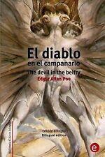 Biblioteca Clásicos Bilingüe: El Diablo en el Campanario/the Devil in the...