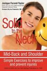 Solid to The Neck Mid-back and Shoulder 9781440161254 Paperback