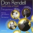 Don Rendell - Touch Links of Gold (2005)