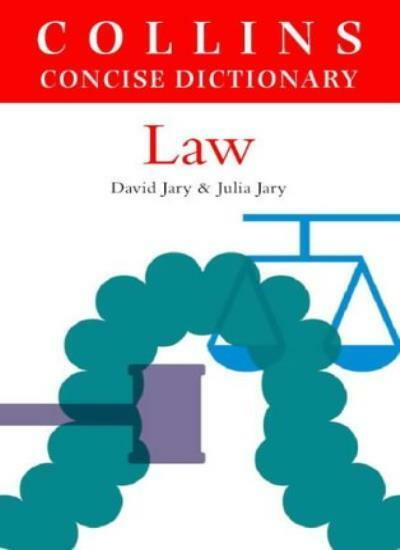 Collins Dictionary of Law By William J. Stewart, Robert Burgess