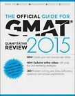 The Official Guide for GMAT Quantitative Review 2015 With Online Question Bank and Exclusive Video by Graduate Management Admission Council (GMAC) (Paperback, 2014)
