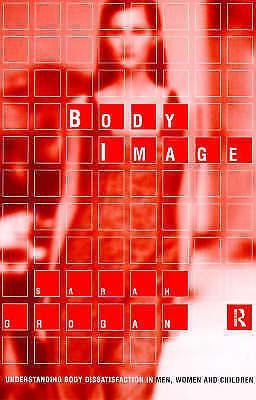 Body Image: Understanding Body Dissatisfaction in Men, Women and Children