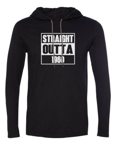 Mens Hooded Straight Outta 1960 T-Shirt 60 Years of Being 60th Birthday Gift Tee