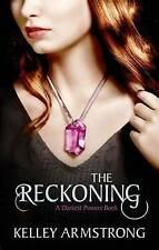 The Reckoning by Kelley Armstrong (Paperback, 2011)