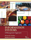 Information Systems: A Management Approach by Steven R. Gordon, Judith R. Gordon (Paperback, 2003)