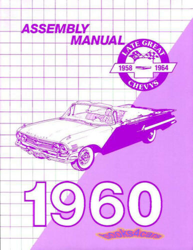 MANUAL BOOK CHEVROLET 1960 ASSEMBLY RESTORATION SHOP BELAIR 60