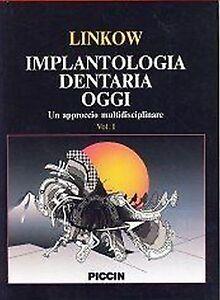 Linkow-Implantologia-dentaria-oggi-Un-approccio-multidisciplinare-VOL-1