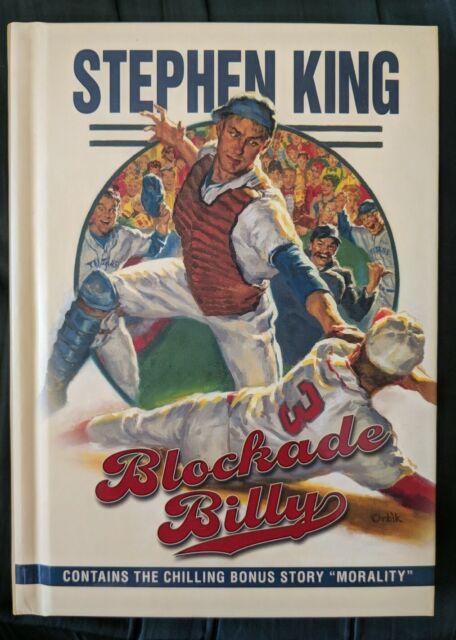Blockade Billy Hardcover By Stephen King with bonus story Morality