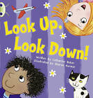 Look Up, Look Down! (Pink A) by Catherine Baker (Paperback, 2010)