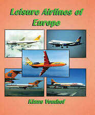Leisure Airlines of Europe, Klaus Vomhof, New Book