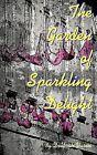 The Garden of Sparkling Delight by Deborah Varen (Paperback / softback, 2013)
