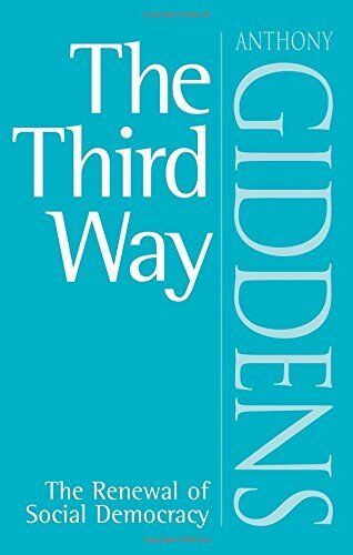 1 of 1 - The Third Way: The Renewal of Social Democracy by Giddens, Anthony 0745622674