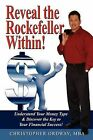 Reveal the Rockefeller Within! by Christopher Ordway (Paperback / softback, 2009)